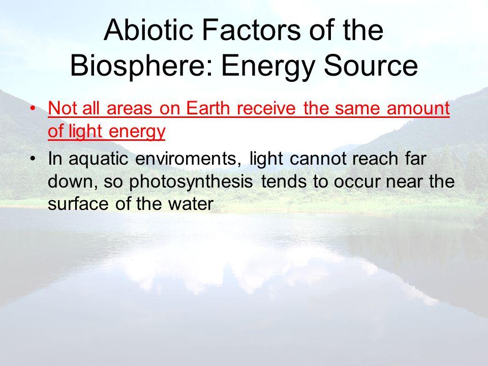 Abiotic Factors of the Biosphere: Energy Source