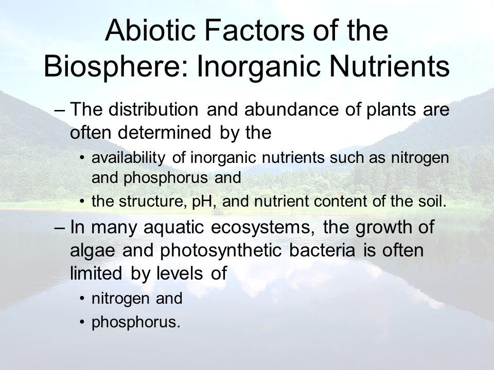 Abiotic Factors of the Biosphere: Inorganic Nutrients