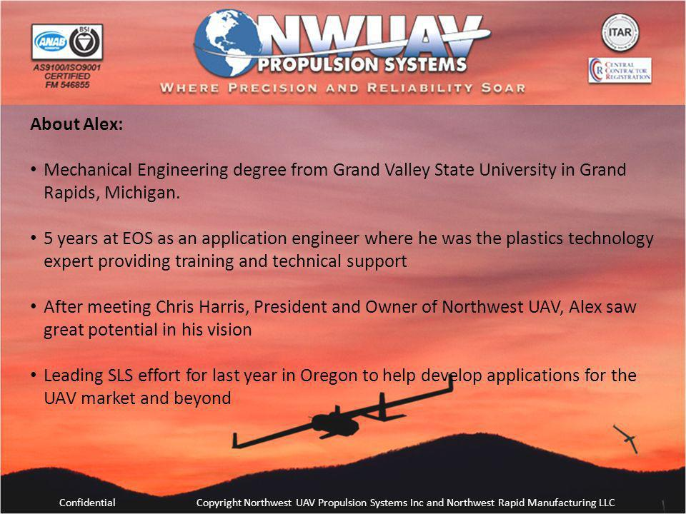 About Alex: Mechanical Engineering degree from Grand Valley State University in Grand Rapids, Michigan.