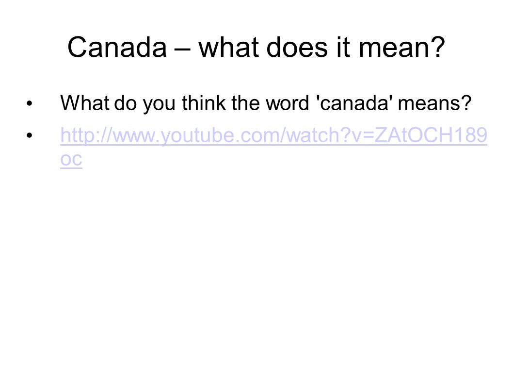 Canada – what does it mean