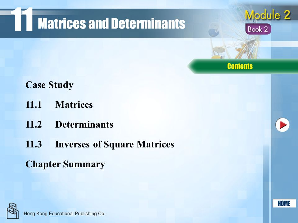 11 Matrices and Determinants Case Study 11.1 Matrices