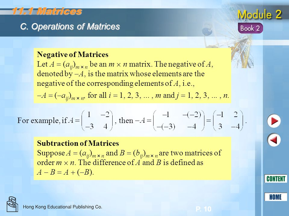 11.1 Matrices C. Operations of Matrices Negative of Matrices