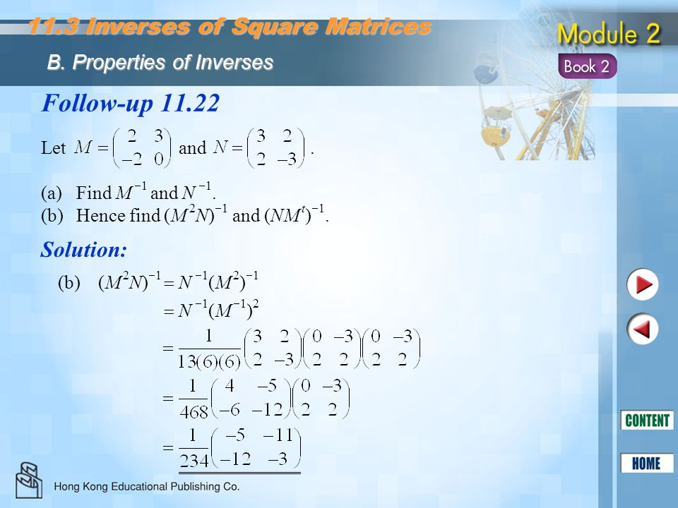 Follow-up 11.22 11.3 Inverses of Square Matrices Solution: