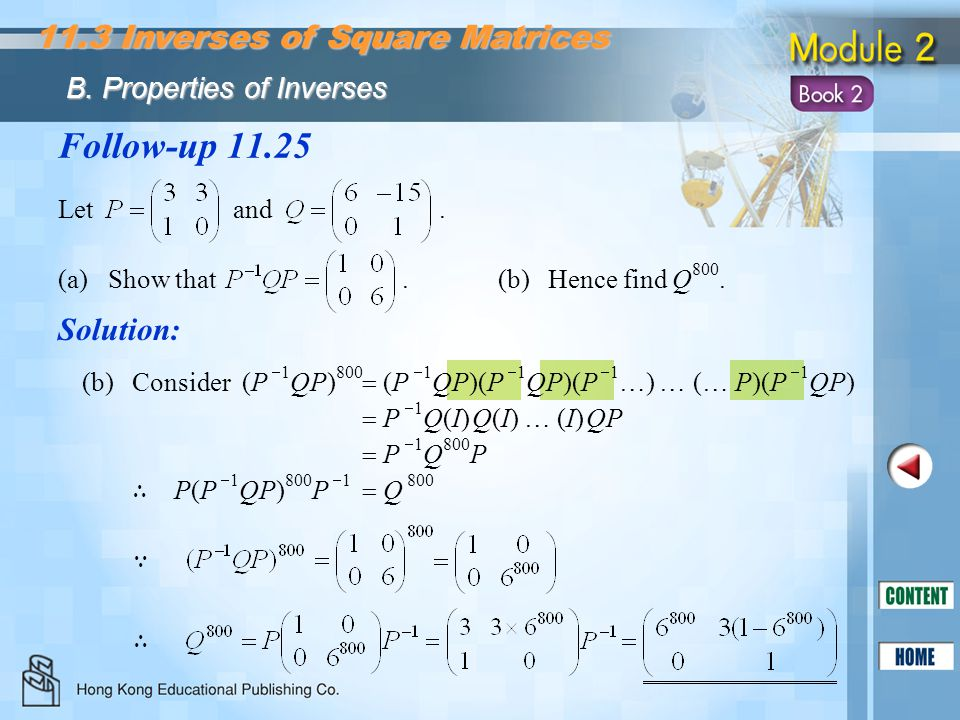 Follow-up 11.25 11.3 Inverses of Square Matrices Solution: