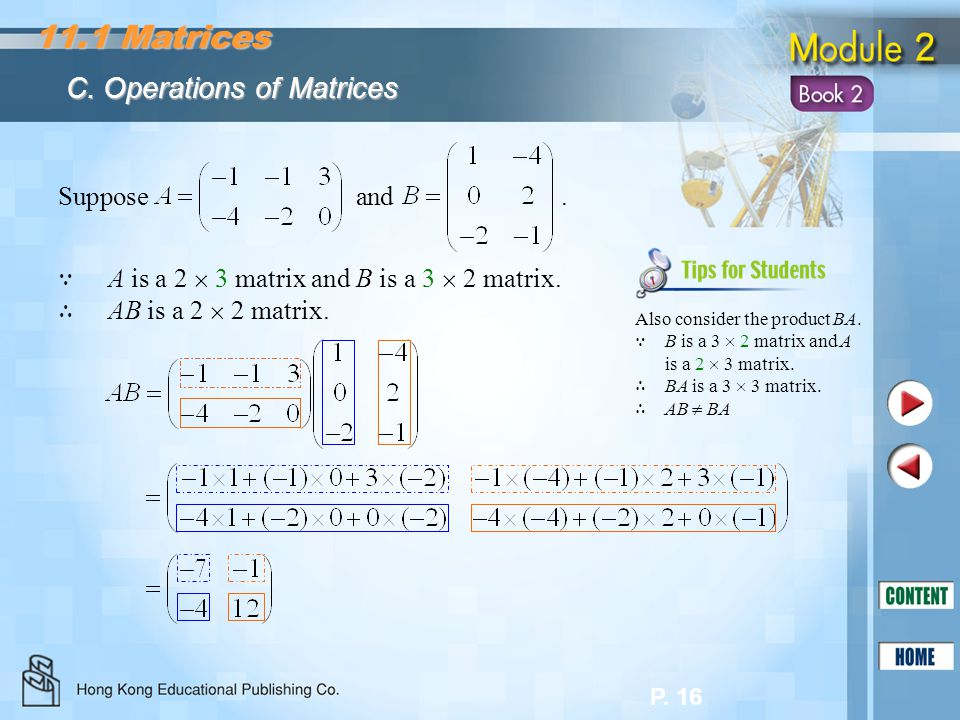 11.1 Matrices C. Operations of Matrices Suppose and .