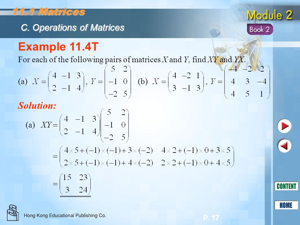 Example 11.4T 11.1 Matrices Solution: C. Operations of Matrices