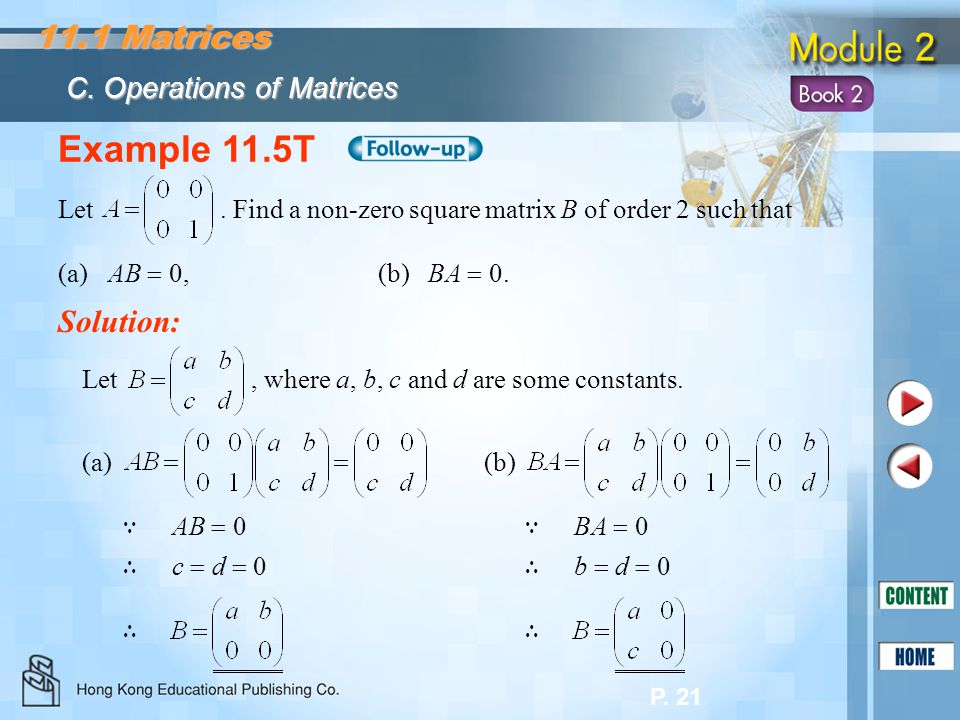 Example 11.5T 11.1 Matrices Solution: C. Operations of Matrices