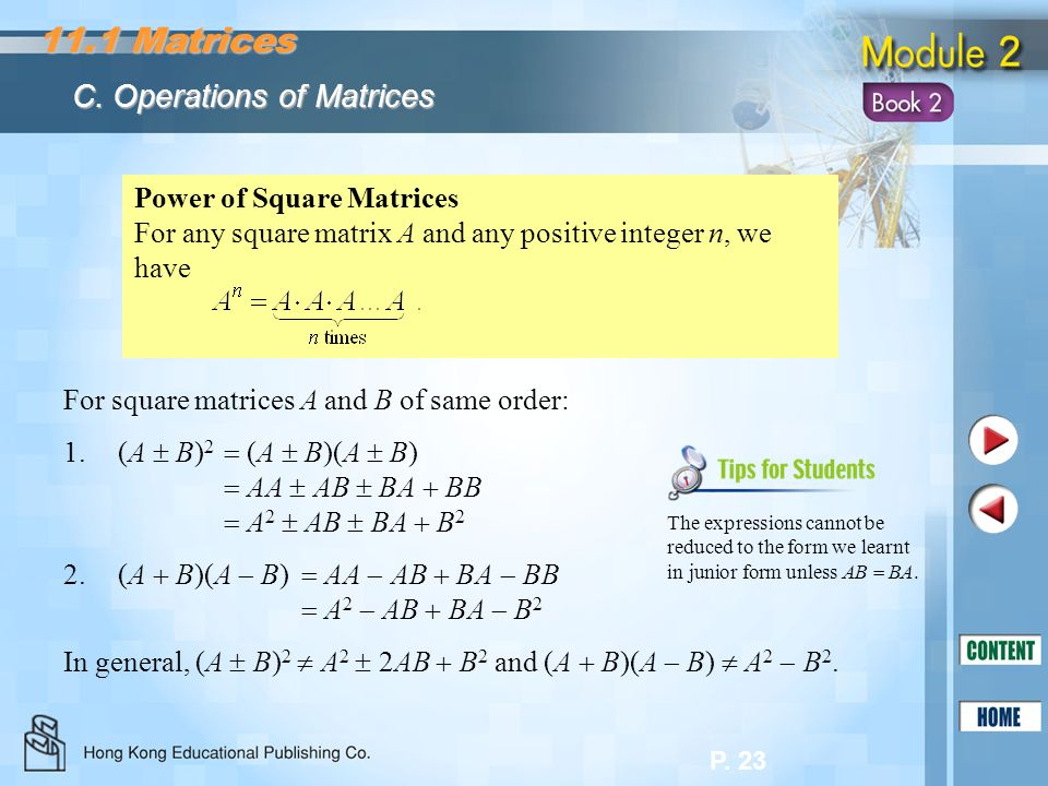 11.1 Matrices C. Operations of Matrices Power of Square Matrices