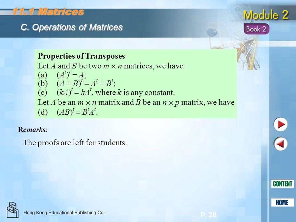 11.1 Matrices C. Operations of Matrices Properties of Transposes