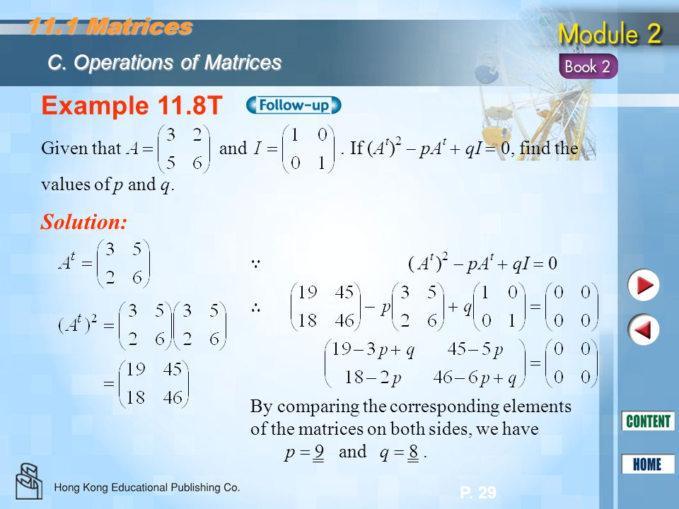 Example 11.8T 11.1 Matrices Solution: C. Operations of Matrices