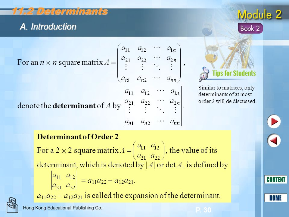 11.2 Determinants A. Introduction For an n  n square matrix A ,