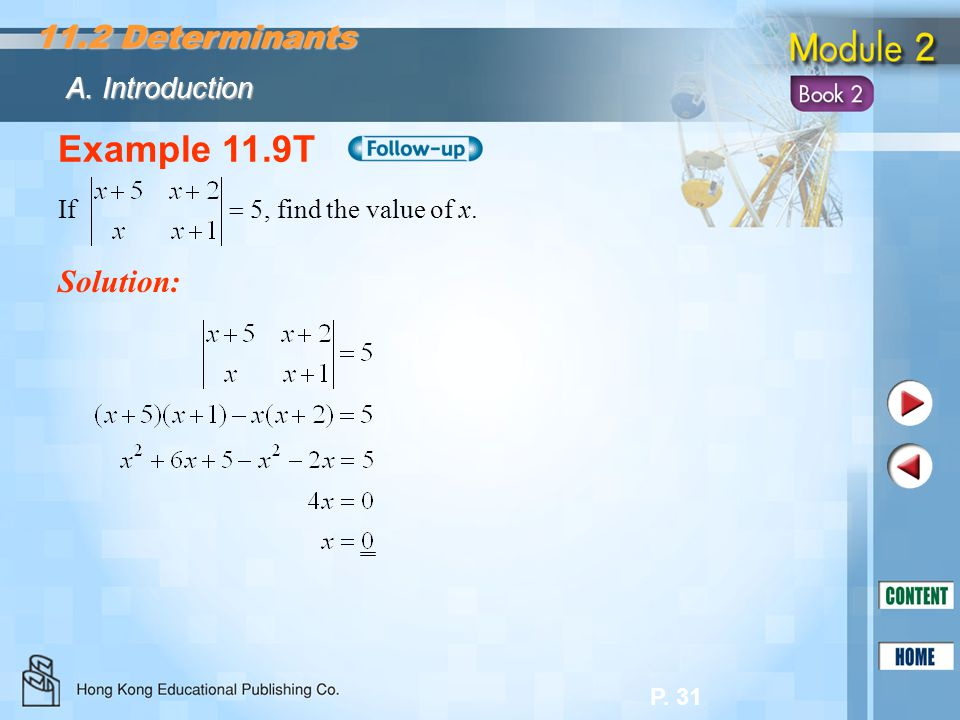 Example 11.9T 11.2 Determinants Solution: A. Introduction