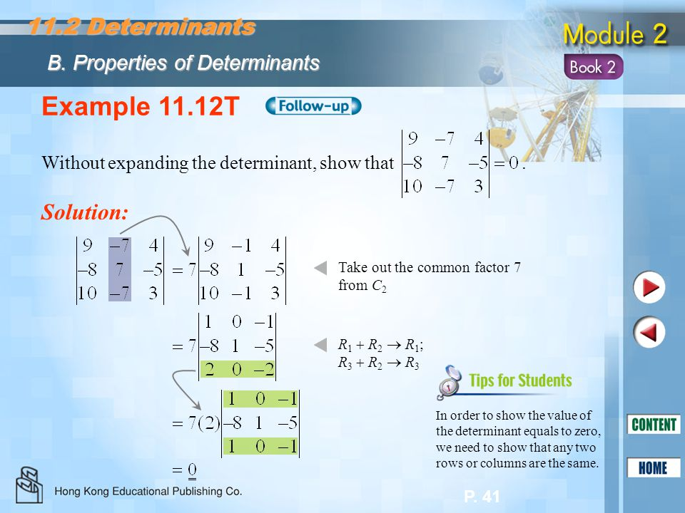 Example 11.12T 11.2 Determinants Solution:
