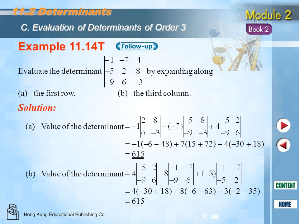 Example 11.14T 11.2 Determinants Solution: