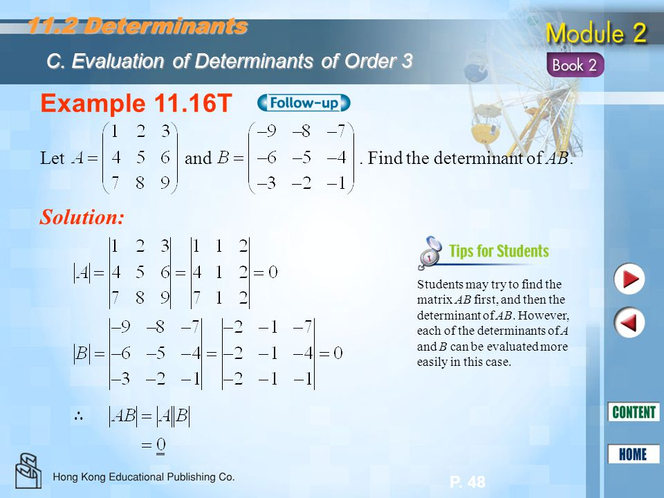 Example 11.16T 11.2 Determinants Solution: