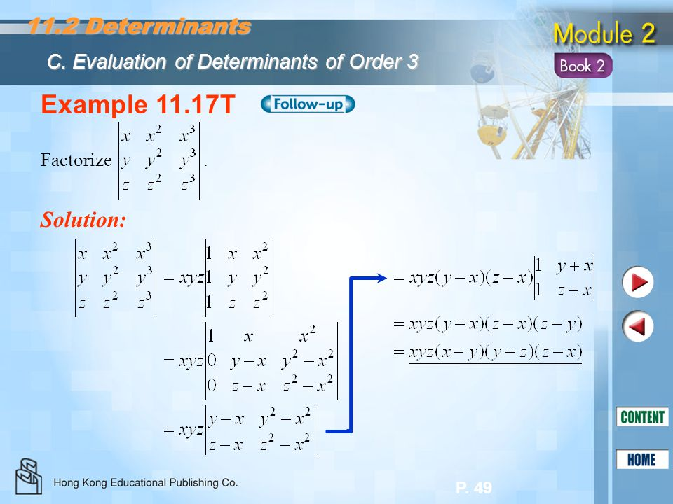 Example 11.17T 11.2 Determinants Solution: