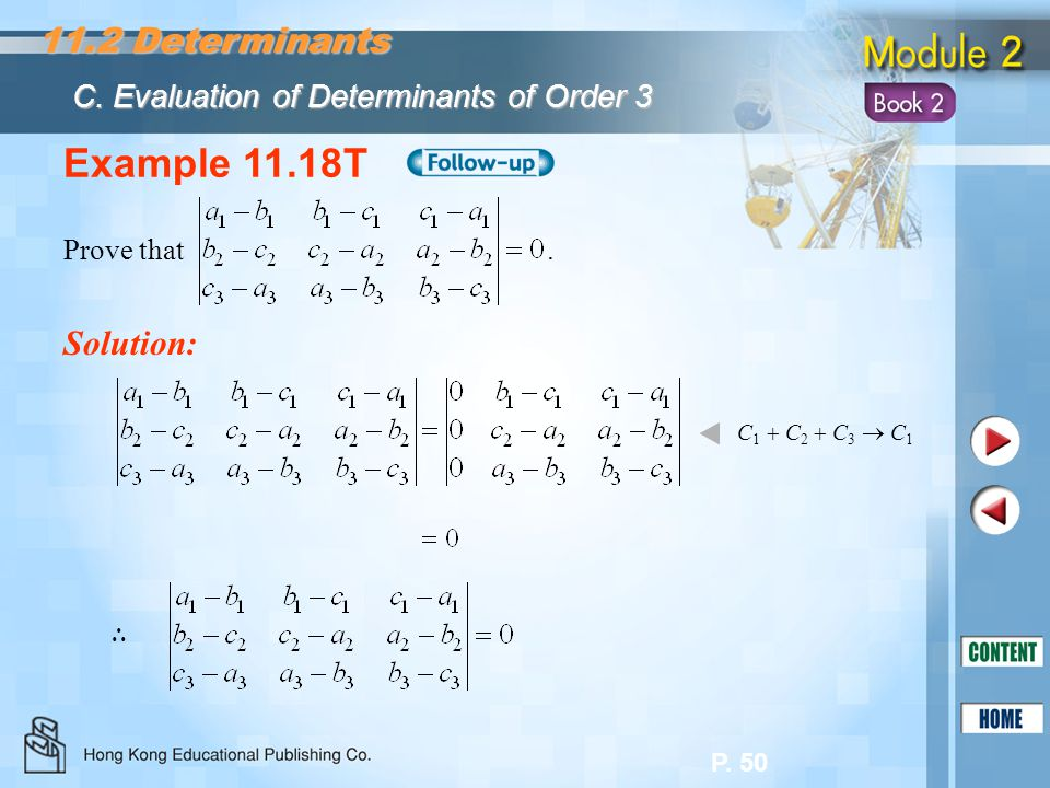Example 11.18T 11.2 Determinants Solution: