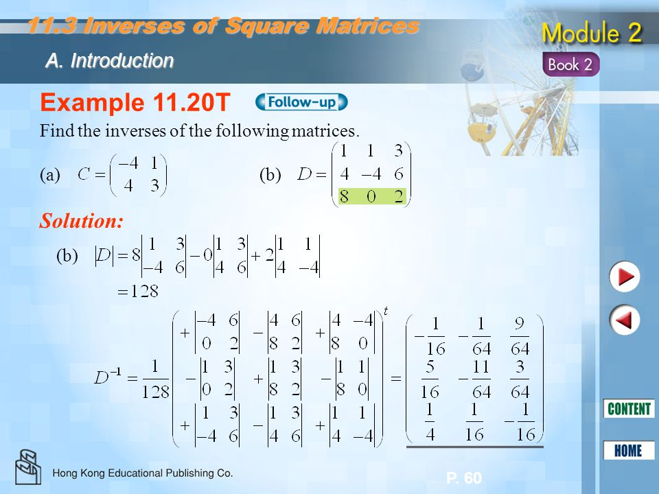 Example 11.20T 11.3 Inverses of Square Matrices Solution: