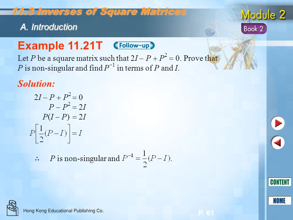 Example 11.21T 11.3 Inverses of Square Matrices Solution: