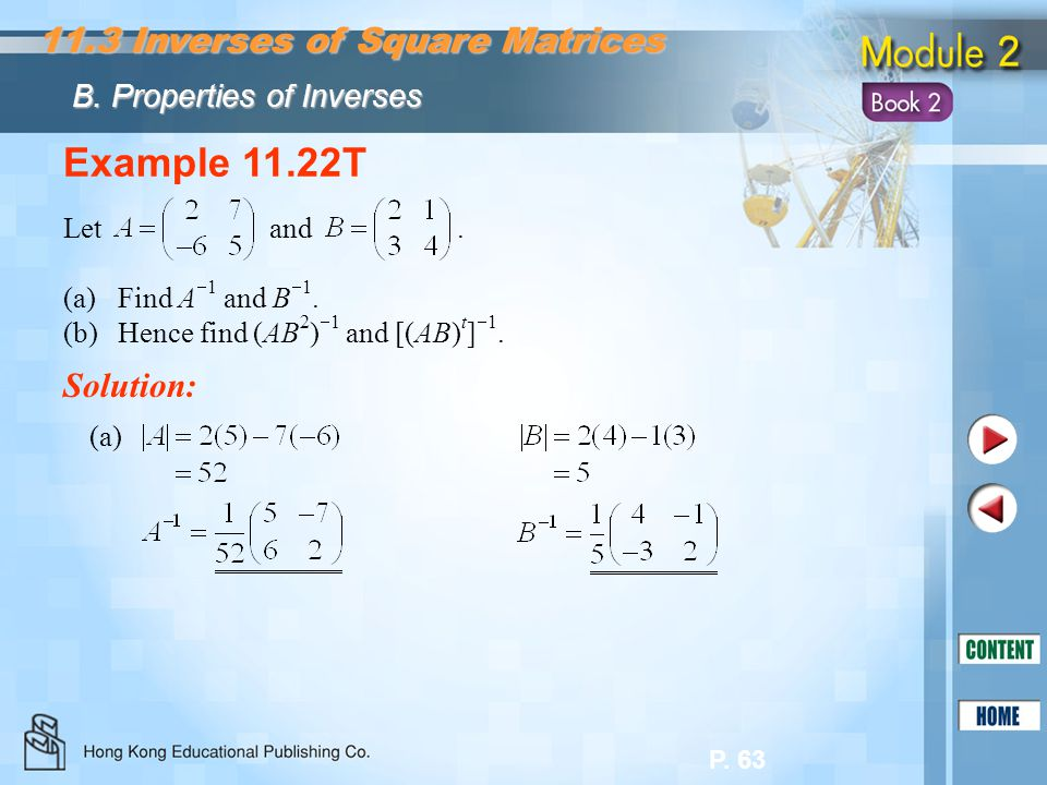 Example 11.22T 11.3 Inverses of Square Matrices Solution: