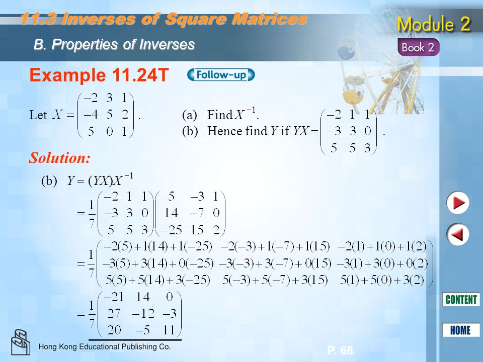 Example 11.24T 11.3 Inverses of Square Matrices Solution: