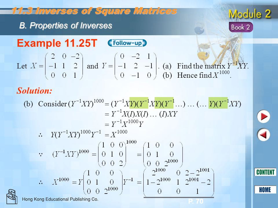 Example 11.25T 11.3 Inverses of Square Matrices Solution: