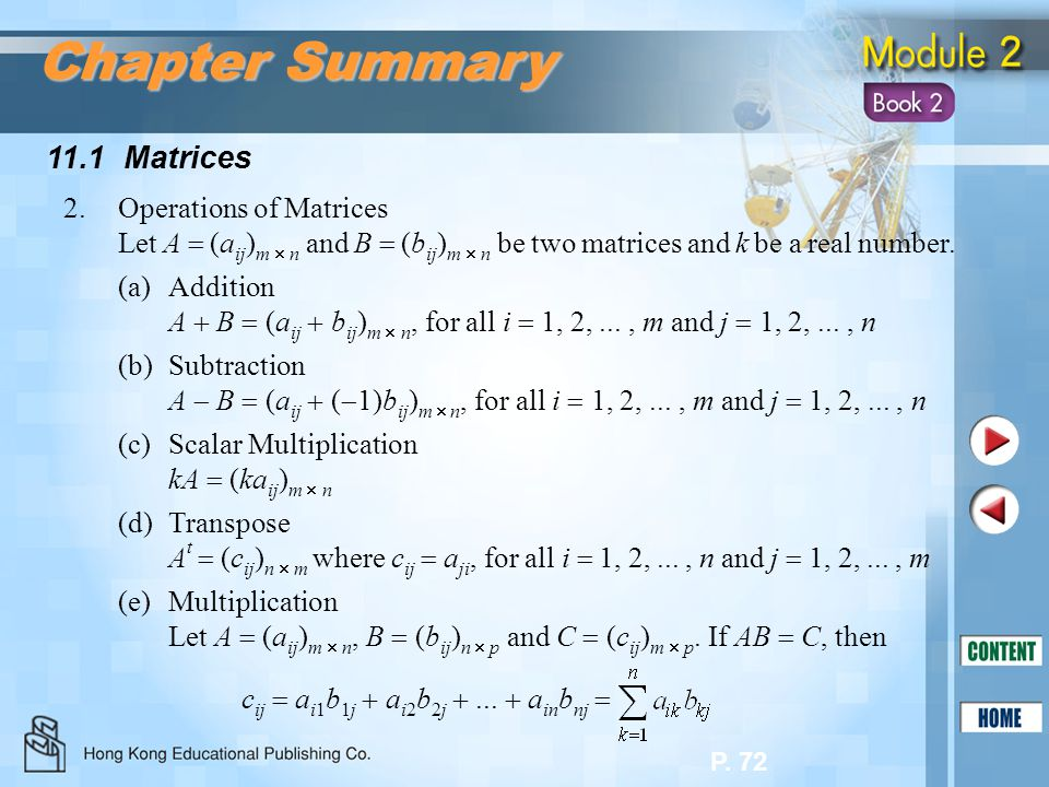 Chapter Summary 11.1 Matrices 2. Operations of Matrices