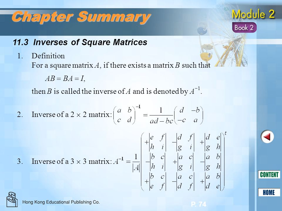 Chapter Summary 11.3 Inverses of Square Matrices 1. Definition