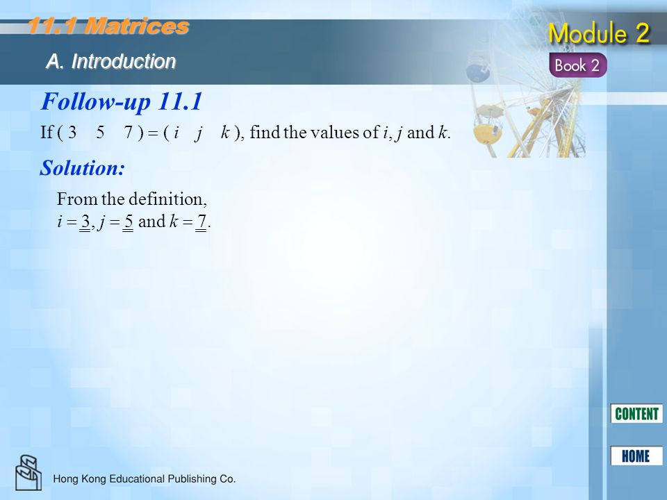 Follow-up 11.1 11.1 Matrices Solution: A. Introduction