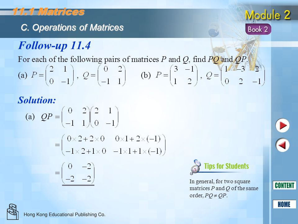 Follow-up 11.4 11.1 Matrices Solution: C. Operations of Matrices