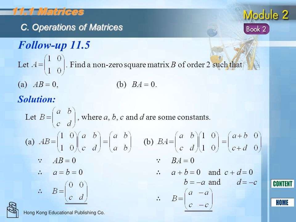 Follow-up 11.5 11.1 Matrices Solution: C. Operations of Matrices
