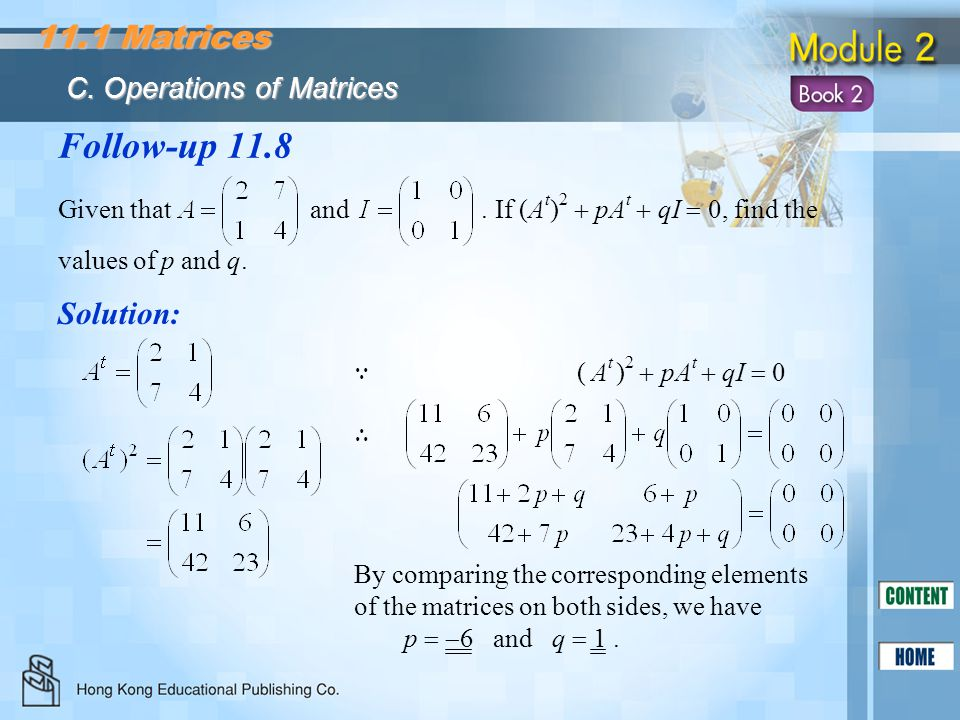 Follow-up 11.8 11.1 Matrices Solution: C. Operations of Matrices