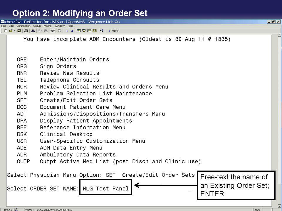 Option 2: Modifying an Order Set