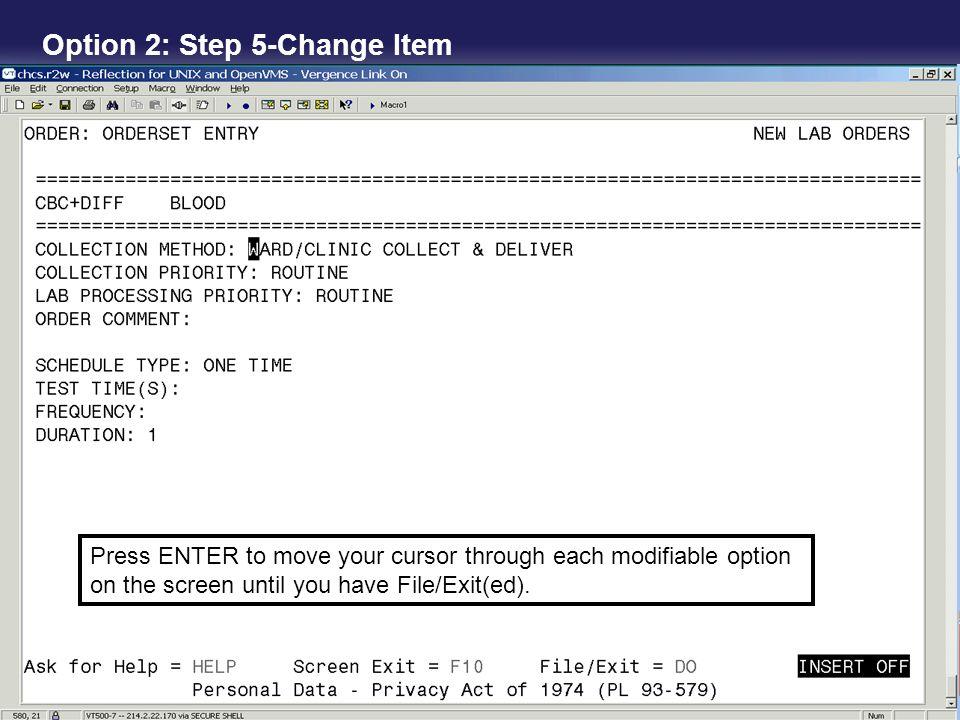 Option 2: Step 5-Change Item
