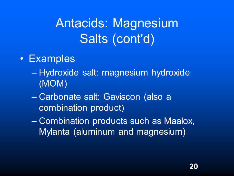 Antacids: Magnesium Salts (cont d)