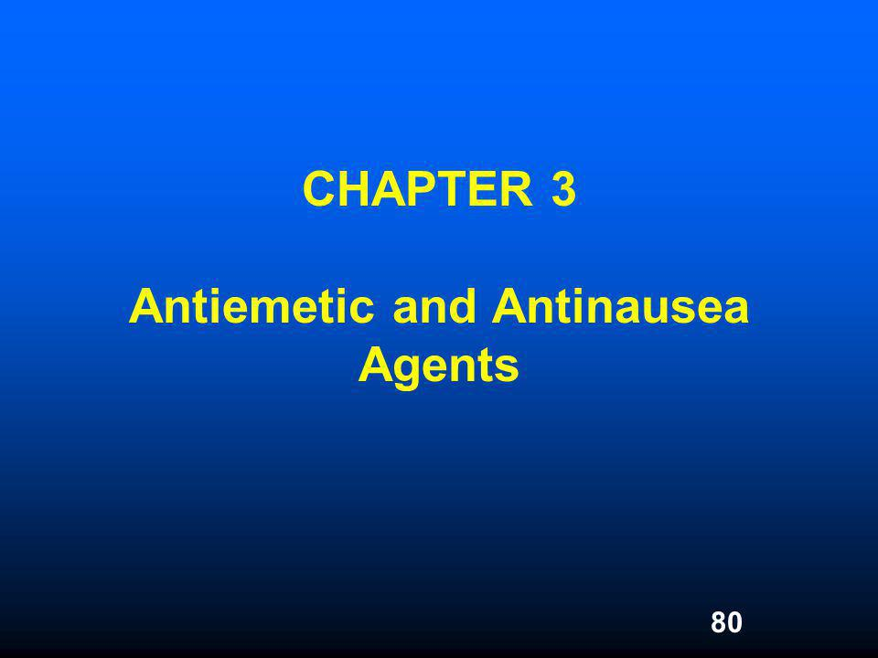CHAPTER 3 Antiemetic and Antinausea Agents