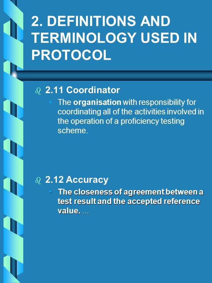 2. DEFINITIONS AND TERMINOLOGY USED IN PROTOCOL