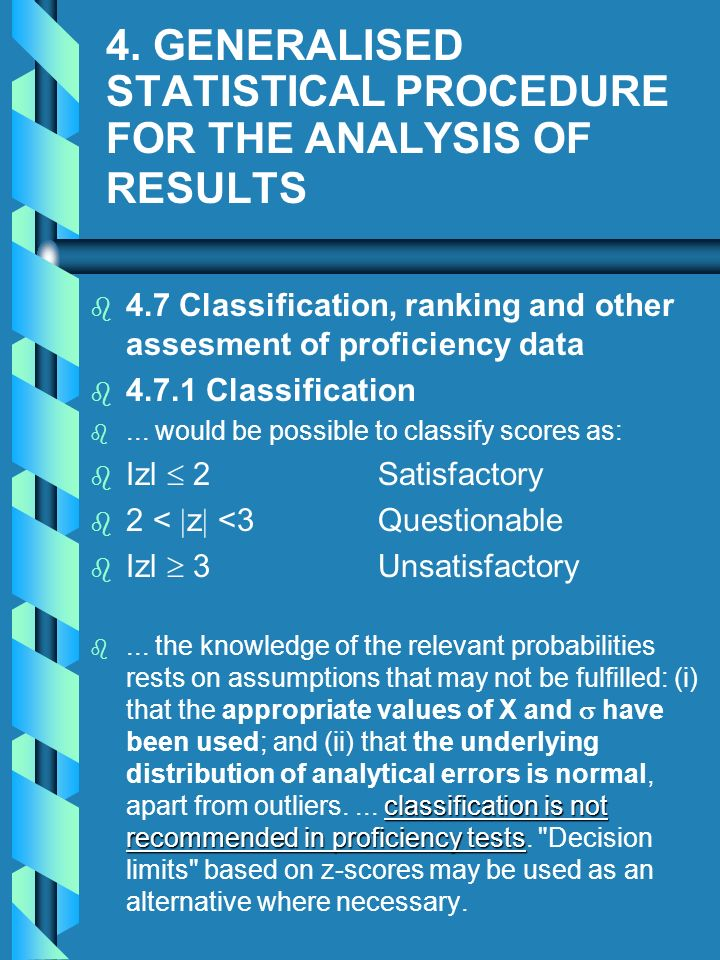 4. GENERALISED STATISTICAL PROCEDURE FOR THE ANALYSIS OF RESULTS
