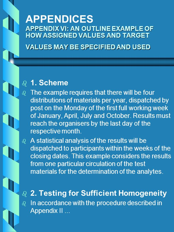 APPENDICES APPENDIX VI: AN OUTLINE EXAMPLE OF HOW ASSIGNED VALUES AND TARGET VALUES MAY BE SPECIFIED AND USED