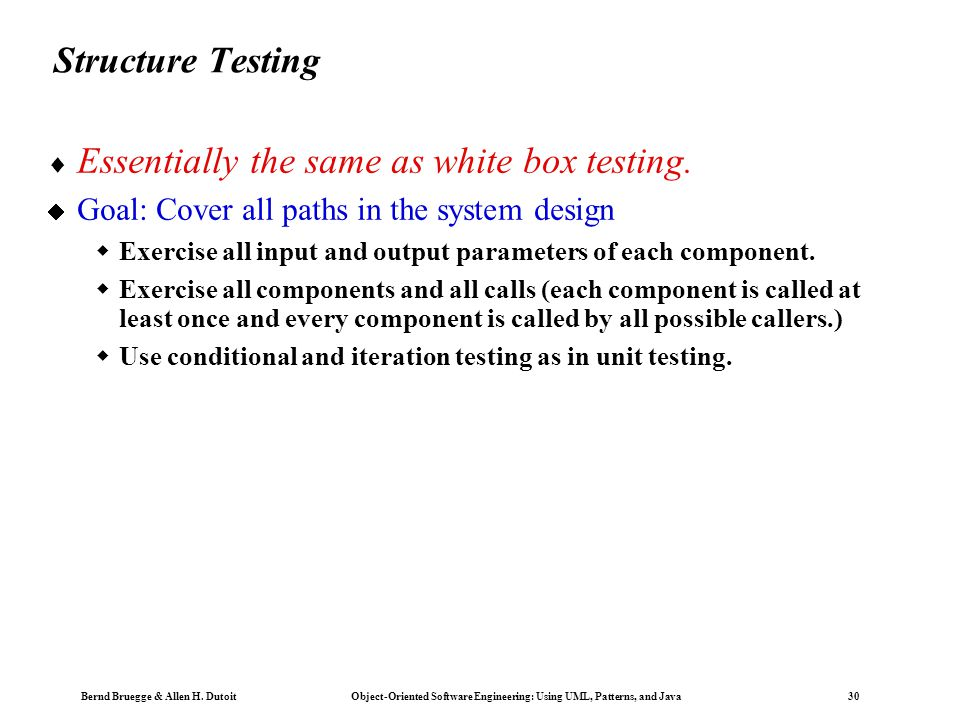 Essentially the same as white box testing.