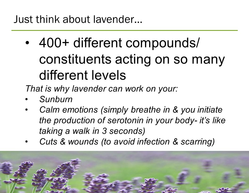 Just think about lavender…