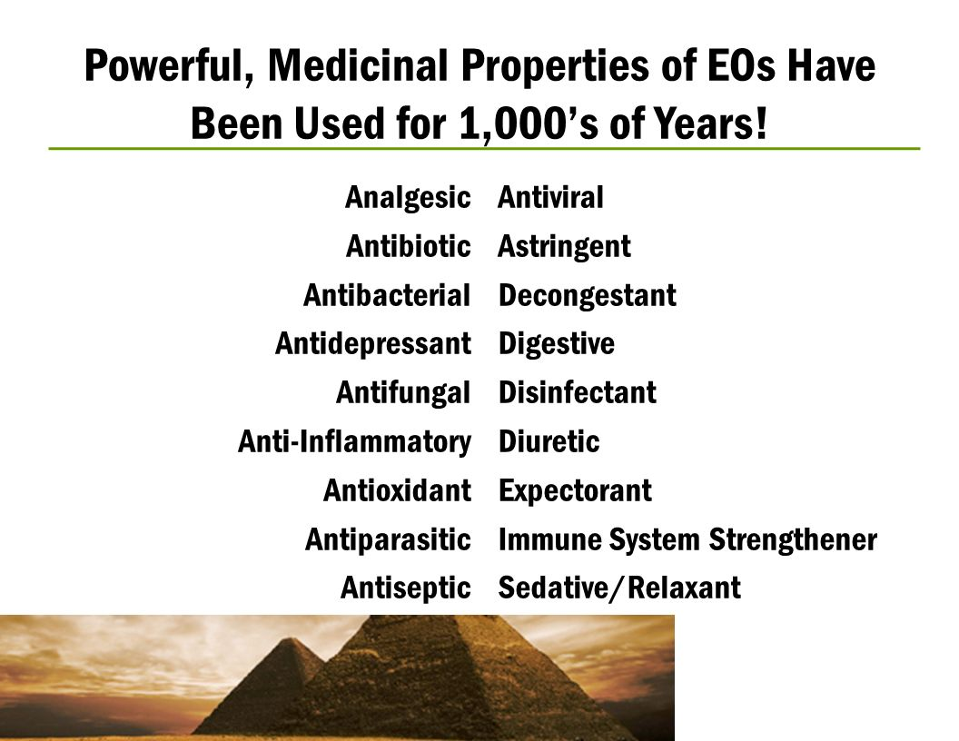 Powerful, Medicinal Properties of EOs Have Been Used for 1,000's of Years!