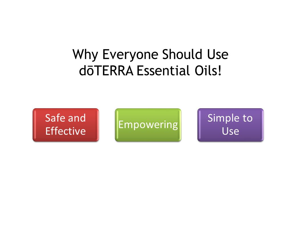 Why Everyone Should Use dōTERRA Essential Oils!