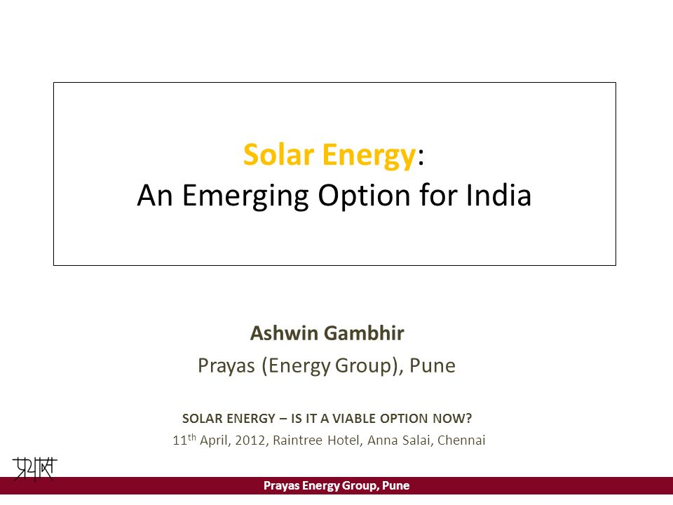Solar Energy: An Emerging Option for India
