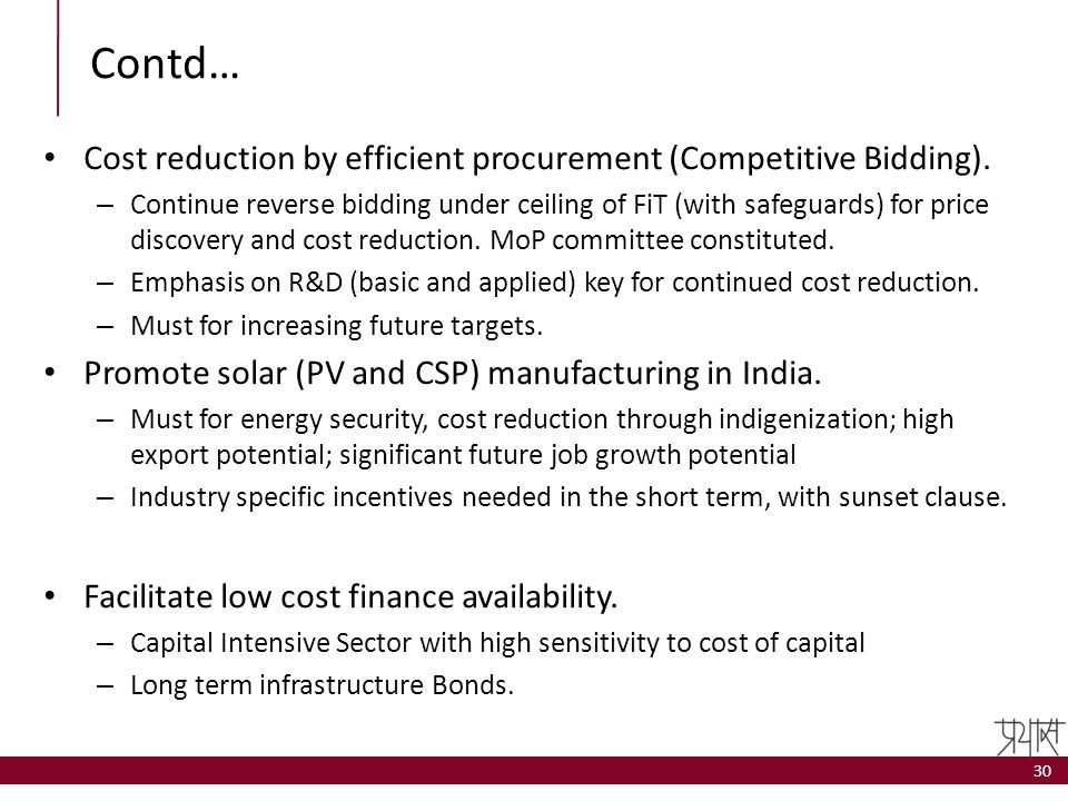 Contd… Cost reduction by efficient procurement (Competitive Bidding).