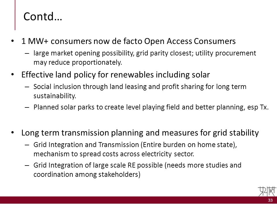Contd… 1 MW+ consumers now de facto Open Access Consumers