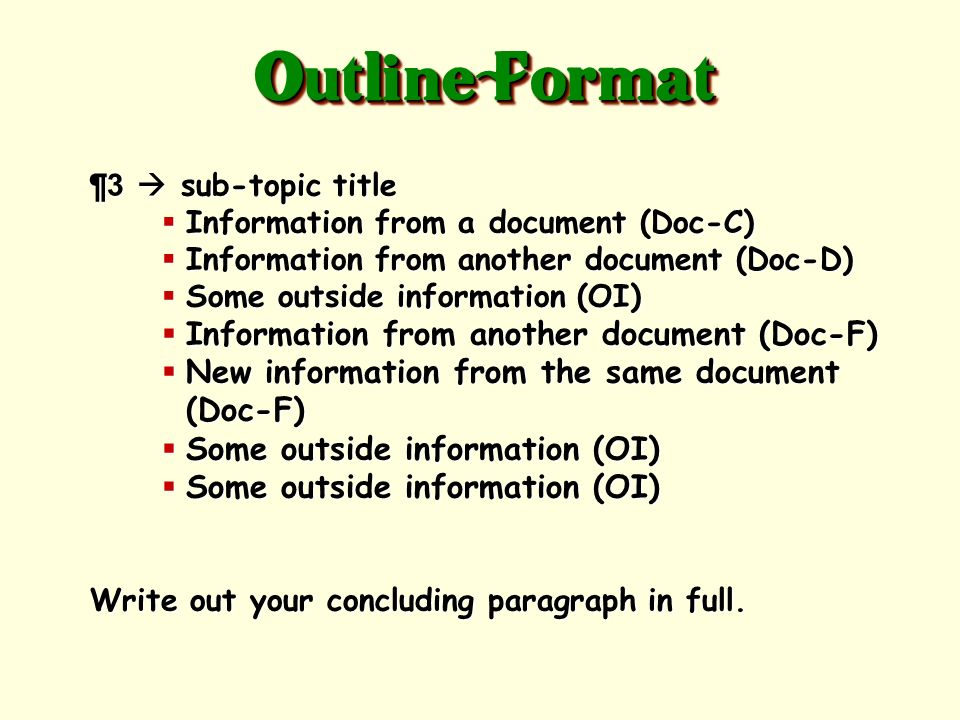 Outline Format Information from another document (Doc-F)