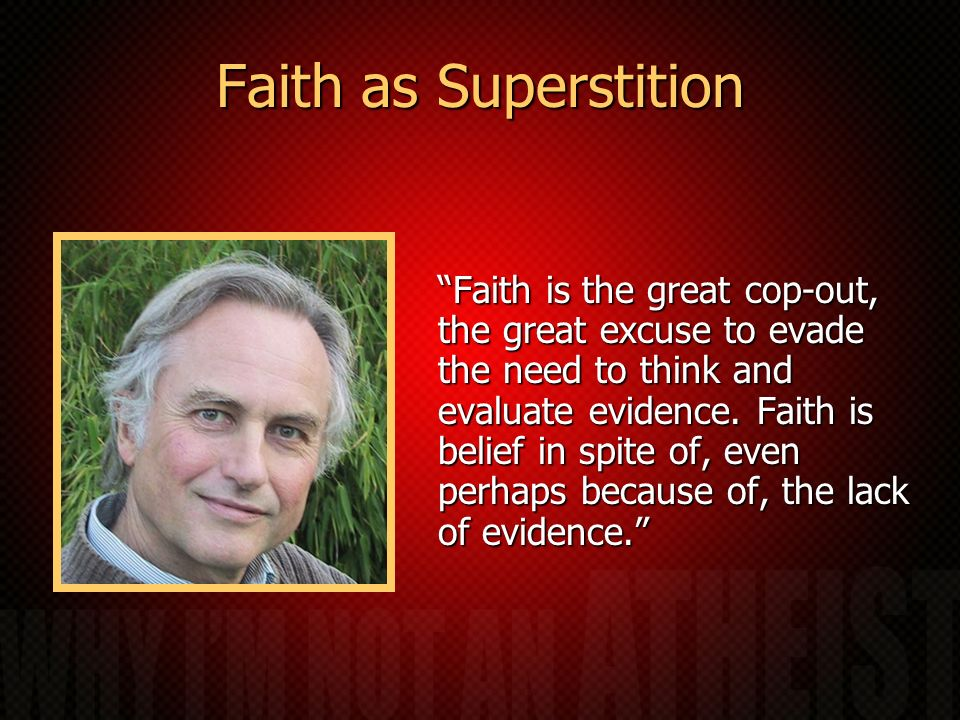 Faith as Superstition