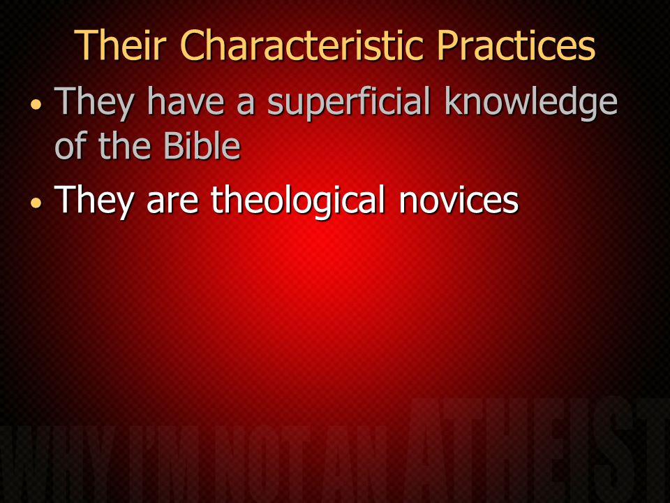 Their Characteristic Practices