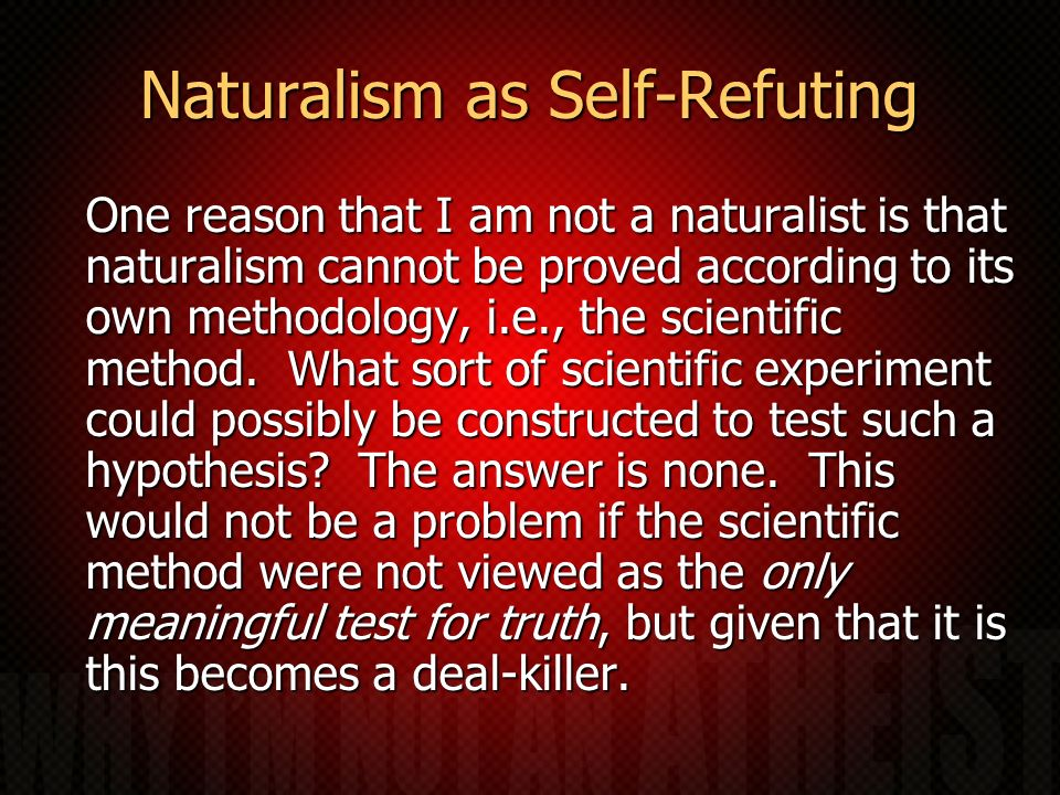 Naturalism as Self-Refuting